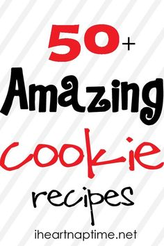 50 of the BEST cookie recipes via #recipes #food. Have the intention of making cookies for Hudson after his first day of though he still prefers cheap choccy | http://greatfoodphoto.blogspot.com