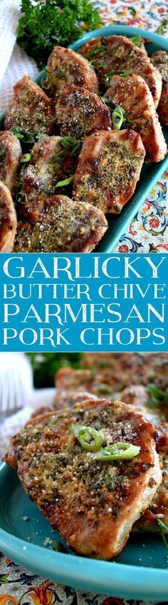 Garlicky Butter Chive Parmesan Pork Chops. Yummy keto and low carb chops full of flavor - Lord Byron's Kitchen: