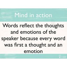 Are you paying attention to what words you are saying and what words you are receiving into your spirit?