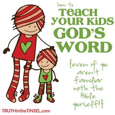 Tips to Teach Kids God's Word {Especially If You Aren't Familiar With the Bible Yourself} 7 Simple Tips for teaching your kids God's Word this Christmas (or Simple Tips for teaching your kids God's Word this Christmas (or anytime! My Little Kids, Train Up A Child, Thing 1, Bible Lessons, Raising Kids, Future Baby, My Children, Teaching Kids, Parenting Hacks