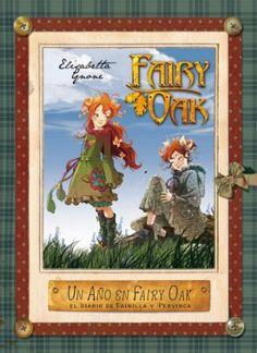 Un año en Fairy Oak. El diario de Vainilla y Pervinca: Amazon.es: Elisabetta Gnone, Miguel García: Libros