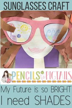 "These adorable sunglasses craft and writing prompts are perfect for preschool, kindergarten, or first grade students with the title ""My future is so bright, I need shades!"" This adorable activity also makes the cutest back to school or end of the year hallway display for your students! #summercraft #kindergarten #preschool #firstgrade #backtoschool"