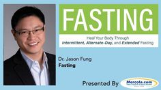 Dr. Mercola and Dr. Fung Discuss Fasting--SHORT VERSION