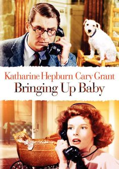"""Bringing Up Baby"". Favorite classic comedy."