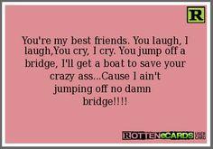 crazy ass :)