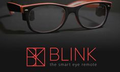 MIT developing an assistive eyewear system that empowers people with advanced neurodegenerative diseases to control their homes simply by blinking. Wearer blinks to select options from a custom cascading auditory menu which are relayed from Blink app to smart home assistant such as Google Home or Amazon Echo - Courage Kenny Rehabilitation Institute