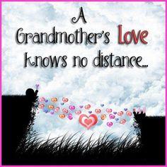 Grandma's love knows no distance..........