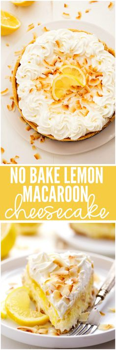 No Bake Lemon Macaroon Cheesecake is a coconut filled cheesecake on top of a golden oreo crust. Topped with lemon curd and fresh whipping cream this easy to make dessert will be a huge hit!
