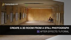After Effects Tutorial: Create a 3D Room From a Still Photograph