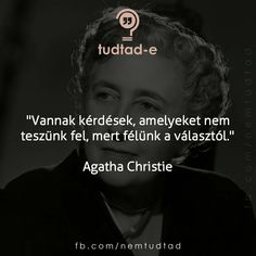 Agatha Christie, Did You Know, Texts, Kiss, Wisdom, Quotes, Quotations, Captions, Kisses