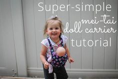 Super-simple mei-tai doll carrier tutorial. Good for cutting your sewing teeth!