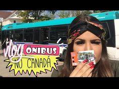 #vlog: ÔNIBUS CANADÁ