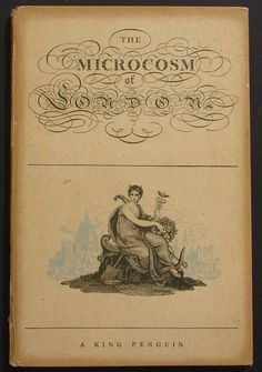 Series No.: K9 Title: THE MICROCOSM OF LONDON Author: John Summerson Date Published: June 1943