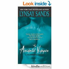 The Accidental Vampire: Lynsay Sands: (Argeneau Vampire) Book 7