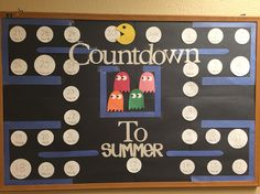 RA board. Countdown to summer- going to take away the days as pac man eats them and going to put the blue dead ghosts for dead week