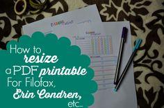 How to Re-Size a PDF Printable for Filofax, Erin Condren, etc...