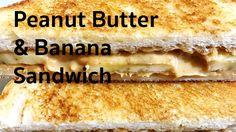 Sandwich Recipes : Peanut Butter and Banana Sandwich Recipe