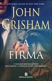A FIRMA ~ John Grisham | Livros & Blog