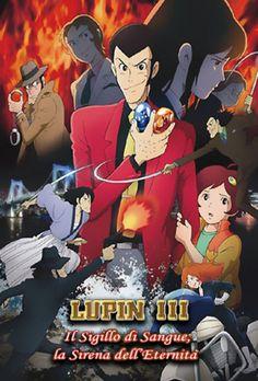 Lupin III: Il sigillo di sangue, la sirena dell'eternità [HD] (2011) | CB01.ME | FILM GRATIS HD STREAMING E DOWNLOAD ALTA DEFINIZIONE