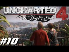 Uncharted 4 Chapitre 10 Playstation 4 2016 - YouTube
