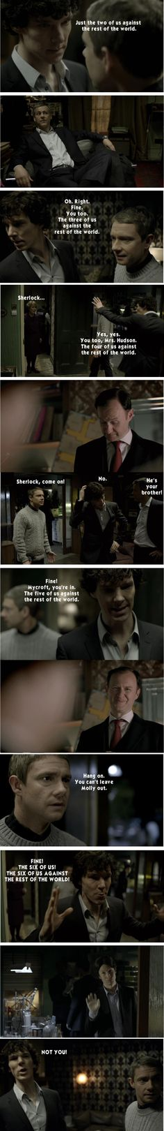 Sherlock's only willing to be persuaded so far. Anderson will just lower the IQ of the whole group!