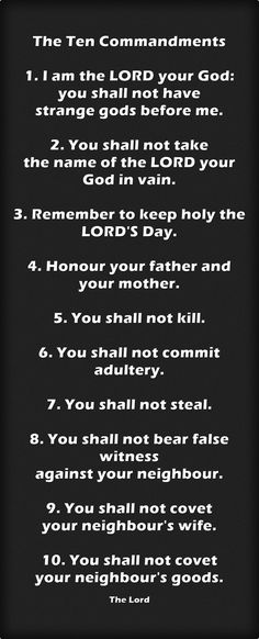 The Ten Commandments 1. I am the LORD your God: you shall not...