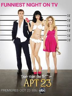 Don't Trust The B---- in APT 23- hilarious. 99% sure it's getting canceled which makes me super sad.