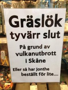 """Chives are unfortunately out of stock because of volcanic eruptions in Skåne or Jonthe just ordered too little. Funny Images, Funny Pictures, Animal Pictures, Bra Humor, Think Happy Thoughts, Lol, Funny Bunnies, Funny Signs, Funny Posts"
