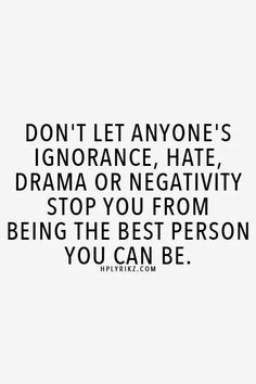 some people seem to always be hating...dogging...and caring around negative vibes...just smile keep your head up and keep walking...