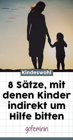 8 sentences with which children indirectly ask for 8 Sätze, mit denen Kinder indirekt um Hilfe bitten 8 sentences with which children indirectly ask for help - Natural Parenting, Parenting Books, Gentle Parenting, Parenting Teens, Parenting Advice, Baby Kind, Mom And Baby, Family Name Tattoos, Bitten