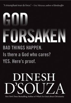 Free Book - Godforsaken, by Dinesh D'Souza, is free in the Kindle store and from Barnes & Noble and ChristianBook, courtesy of Christian publisher Tyndale House.