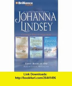 Johanna Lindsey CD Collection 2 A Man to Call My Own, A Loving Scoundrel, Captive of My Desires (9781423323198) Johanna Lindsey, Laural Merlington , ISBN-10: 142332319X  , ISBN-13: 978-1423323198 ,  , tutorials , pdf , ebook , torrent , downloads , rapidshare , filesonic , hotfile , megaupload , fileserve