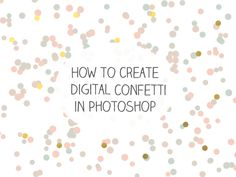 Learn how to create digital confetti in Adobe Photoshop using the basic brushes.