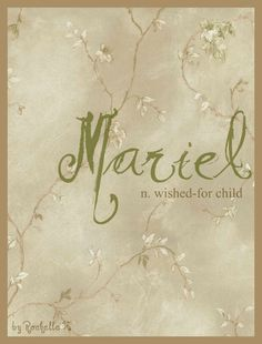 Baby Girl Name: Mariel. Meaning: Wished-For Child. Female Character Names, Female Names, Baby Girl Names, Boy Names, Baby Boy, Unisex Name, Fantasy Names, Learning A Second Language, Hebrew Names