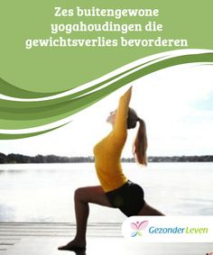 Zes #buitengewone yogahoudingen die gewichtsverlies #bevorderen  Yoga is niet alleen #ontspannend en goed voor de spieren, maar er zijn ook bepaalde yogahoudingen die het makkelijker kunnen maken om af te #vallen. Yoga, Pj, Sport, Fitness, Deporte, Sports