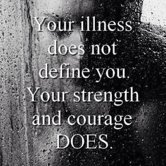 You are not your illness.  #staystrong