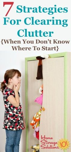 7 strategies for clearing clutter when you don't know where to start {on Home Storage Solutions 101}