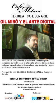 Esta tarde tenemos cafè con arte acompañados del artista Gil Miro que tiene expuesta su obra artdigital en la zona de arriba de Cafè Milano Palma a las 19:00