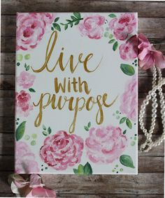 Alpha Gamma Delta Canvas | Floral Canvas | Live With Purpose | Sorority Canvas | AGD Canvas | AGD Sorority | Crafts | Painting | Quote Canvas https://www.etsy.com/listing/555503541/live-with-purpose-canvas-alpha-gamma