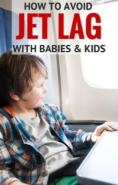 How to Avoid Jet Lag with Babies and Kids