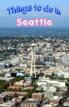 A list of 30 things to do in Seattle, Washington including food, historical, cultural and outdoor activities. It's always fun no matter the time of year