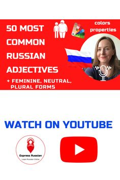Learn 50+ common Russian adjectives and their masculine, feminine, neuter, and plural form Learn Russian Online, Feminine, Learning, Youtube, Women's, Studying, Teaching, Youtubers, Youtube Movies
