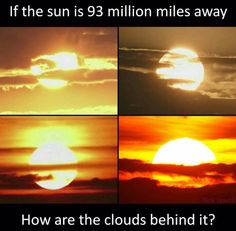 The Earth is flat and the sun isn't HALF as far or big as Nasa says it is. The sun is NOT 93 million miles away! I'm starting to question whether it is five miles away! Weird Facts, Fun Facts, Random Facts, Random Stuff, Funny Stuff, Funny Shit, Funny Pics, Funny Things, Funny Pictures