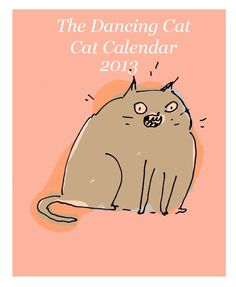 Cat Calendar 2013 Available for PreOrder by jamieshelman on Etsy, $46.00