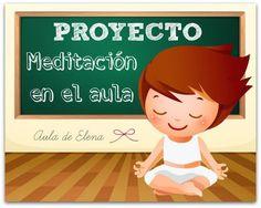 Meditación en el aula. Mindfulness, yoga, atención plena, conciencia plena, amabilidad, aceptación