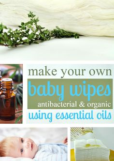 5 recipes for homemade baby wipes solutions using essential oils.