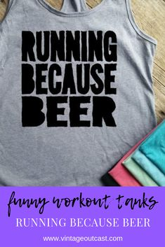 Running Because Beer workout tank top funny workout tank top drinking shirt funny drinking shirt workout clothes workout shirt workout outfit funny workout clothes Funny Workout Tanks, Workout Tank Tops, Workout Shirts, Funny Drinking Shirts, Beer Humor, Top Funny, Racerback Tank, Tank Man, Women's Fashion