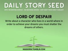 Lord of Despair. This sounds sadly like a real life situation :-( but still a good idea!
