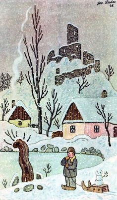 Winter by Josef Lada Grandma Moses, Winter Schnee, Hand Hooked Rugs, Naive Art, Vintage Children's Books, Russian Art, Christmas Pictures, Rug Hooking, Home Art