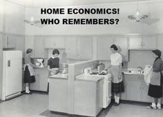 Still had it in the late 1980s. I think Home Econ/Shop should never have gone away. We always need to learn to be frugal with funds and cook--and we'll always have to know how to make and repair. Good times. =)